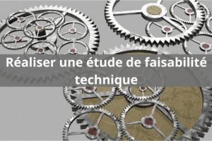 Qu'est-ce que la faisabilité technique ?
